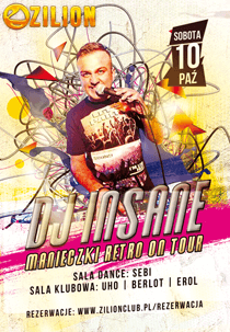 Zilion Club (Wrzelowiec) Manieczki On Tour - Dj Insane (10.10.2015)