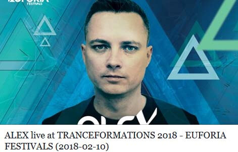 ALEX live at TRANCEFORMATIONS 2018 - EUFORIA FESTIVALS (10.02.2018)