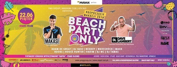 BEACH PARTY ONLY 22.06.2018 - ANPOL