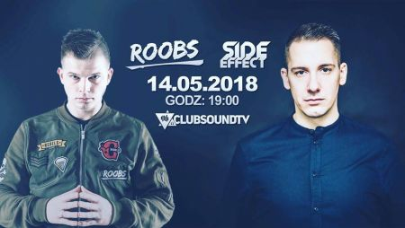 Clubsound Management - Side Effect, Roobs (14.05.2018)