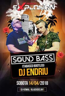 SOUND BASS - EXPLOSION WILDNO 14.04.2018