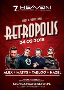 7th Heaven, Legnica - Dj Tabloo - Retropolis (24.02.2018)