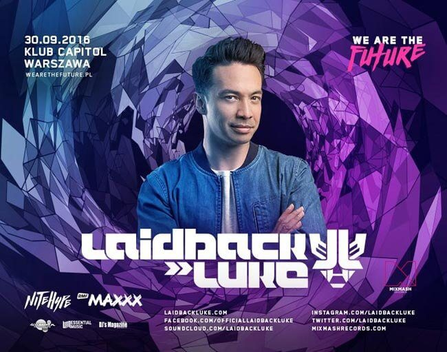 We Are The Future pres. Laidback Luke - Capitol Club, Warszawa (30.09.2016)
