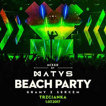 Dj Matys live on Beach Party - Trzcianka (30.06.2017)