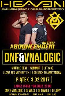 DNF & Vnalogic live at HEAVEN Club Leszno 03.02.2017