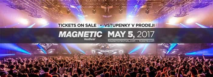 MAGNETIC Festival - PVA Expo Prague 05.05.2017
