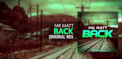 Mr Matt - Back (Original Mix)