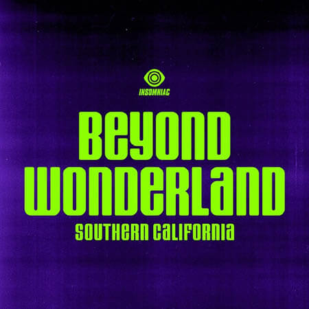 Beyond Wonderland 2019 (22-24 March) San Bernardino