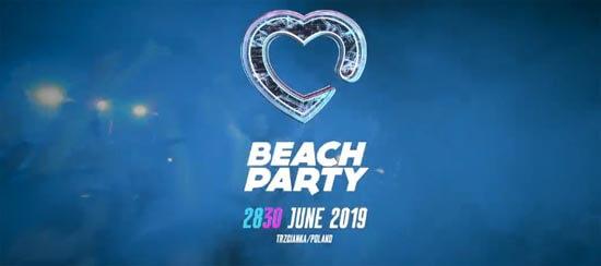 BEACH PARTY 2019 - Trzcianka - LINEUP DJ'S (28-30.06.2019)