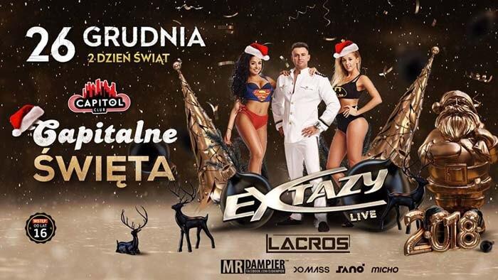 Club Capitol - Extazy & Lacros - II dzień świąt 26 grudnia