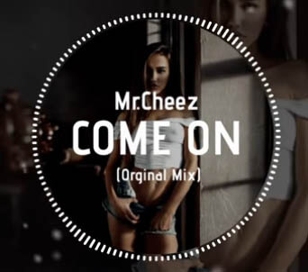 Mr.Cheez - Come On (Orginal Mix)