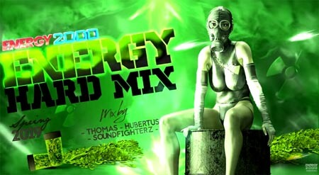 ENERGY HARD MIX Spring 2019 Energy 2000 by Thomas, Hubertus, Soundfighterz