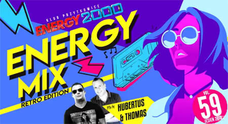 Energy Mix vol.59 - 2018 Retro Hands Up Edition mix by Thomas & Hubertus