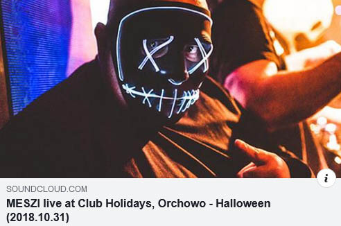 MESZI live at Club Holidays, Orchowo - Halloween (31.10.2018)