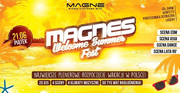 Magnes Welcome Summer Fest 19' - 25 DJ's - 4 Sceny (21.06.2019)