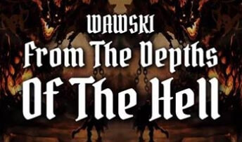 Wawski - From The Depths Of The Hell (Original Mix)