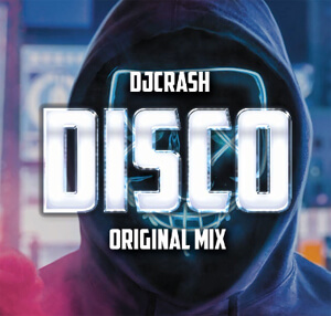 DJCRASH - Disco (Original Mix)