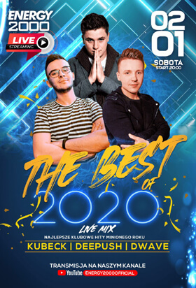 Energy 2000, Katowice - THE BEST OF 2020 - Dee Push, D-Wave, Kubeck (02.01.2021)