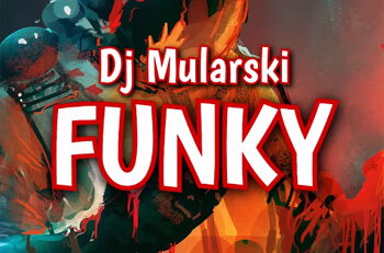 Dj Mularski - FUNKY (Original Mix 2020)