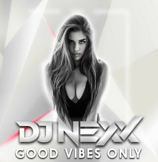 DJ NEXX - Good Vibes Only - Listopad 2020 - Heaven Leszno
