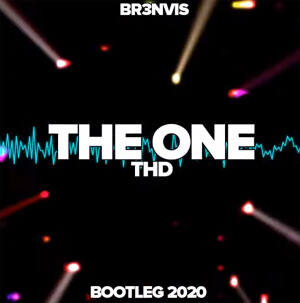 THD - The One (BR3NVIS Bootleg)
