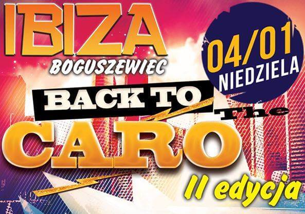Ibiza (Boguszewiec) - Back To The Caro II (04.01.2015) - YOURANT, DJ SUHY, DJ KC