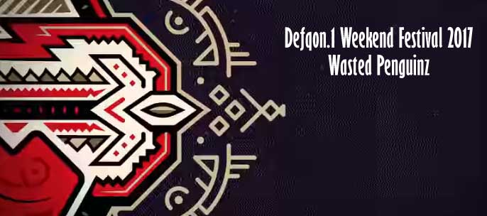 Defqon.1 Weekend Festival 2017 - Wasted Penguinz