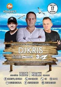 DJ Kris, DJ Diabllo, DJ Quiz - Club Holidays Orchowo (17.09.2016) Official After Movie