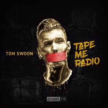 Tom Swoon Pres. Tape Me Radio - Episode 200 (20 Songs That Define Tom Swoon)