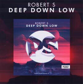 Robert S - Deep Down Low (Original Mix)