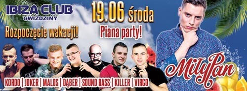 Bagrol - Ibiza Gwiździny - Piana Party 19.06.2019