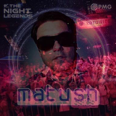 Matush - Spodek, Katowice Poland - The Night Of Legends 2019 Special Retro DJ Set