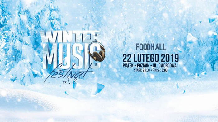 Antex - Winter Music Festival 22.02.2019 FoodHall Poznań