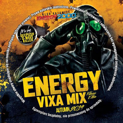ENERGY VIXA MIX VOL.16 (AUTUMN KATOWICE EDITION pres. DEEPUSH & D-WAVE & DJ KILLER) 2019