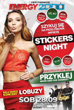 Energy 2000, Przytkowice - STICKERS NIGHT - ŁOBUZY - Sala DANCE (Main Stage) 28.09.2019