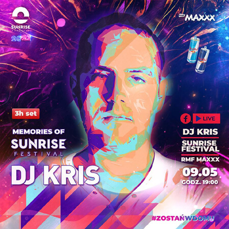 DJ KRIS - Memories of Sunrise Festival (09.05.2020)
