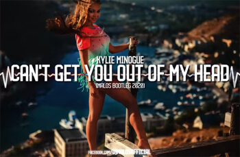 Kylie Minogue - Can't Get You Out Of My Head (MALOS BOOTLEG)