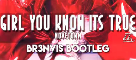 Movetown - Girl You Know It's True (BR3NVIS Bootleg 2020)