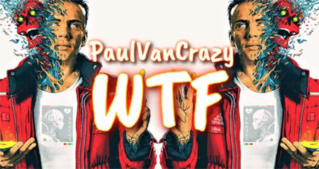 PaulVanCrazy - WTF (Original Mix 2020)